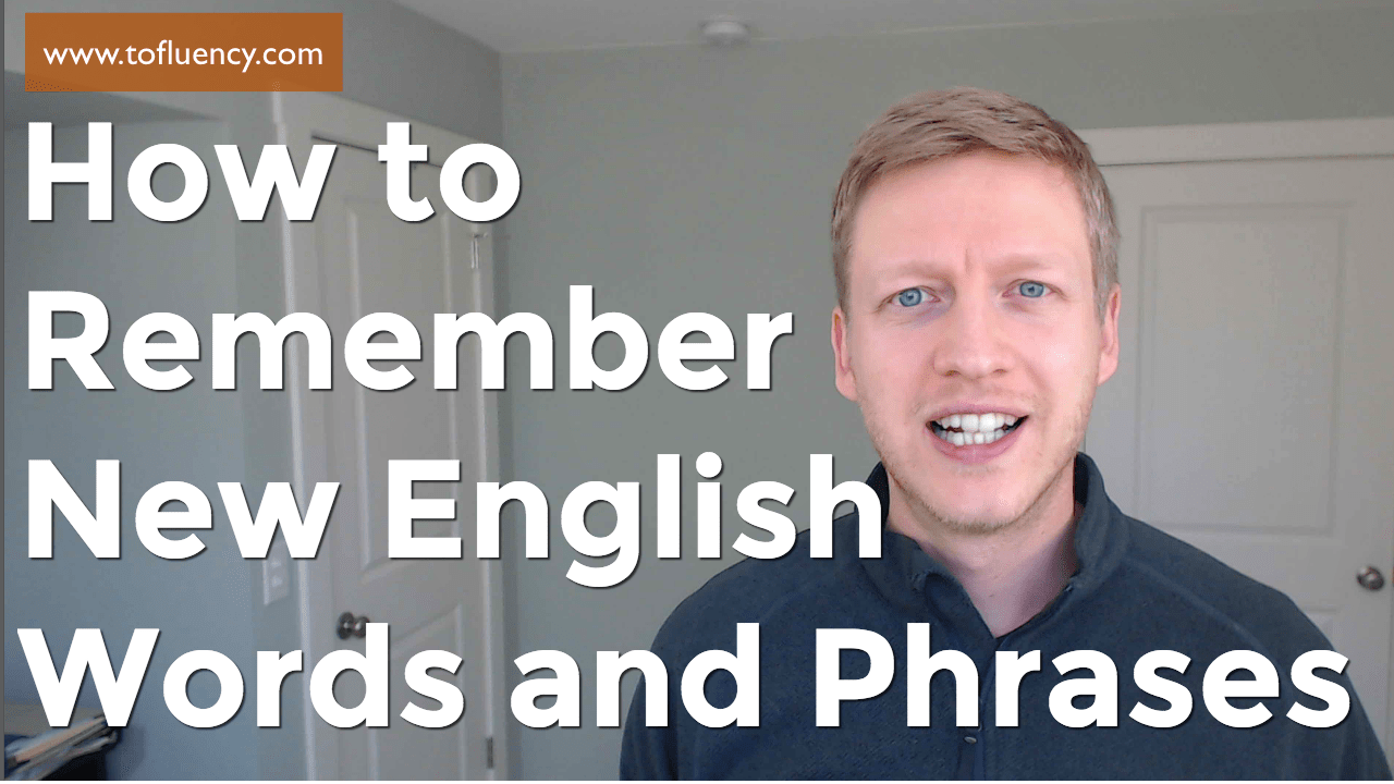 Remember New English Words and Phrases